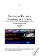 The Best of Fun with Chemistry and Gaming