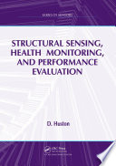 Structural Sensing Health Monitoring And Performance Evaluation