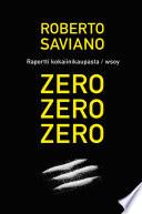 Zero  zero  zero   raportti kansainv  lisest   kokaiinikaupasta