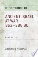 Ancient Israel At War 853 586 Bc