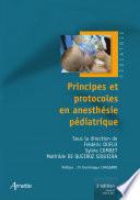Principes et protocoles en anesth  sie p  diatrique  3e   dition