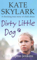 Dirty Little Dog