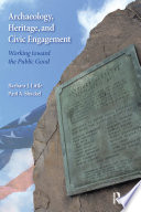 Archaeology Heritage And Civic Engagement