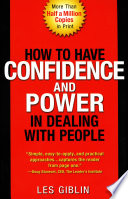 How to Have Confidence and Power in Dealing with People Book PDF