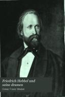 Friedrich Hebbel und seine Dramen