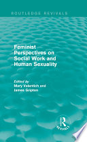Feminist Perspectives On Social Work And Human Sexuality