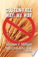 The Gluten Free Way