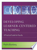 Developing Learner Centered Teaching