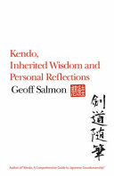 Kendo  Inherited Wisdom and Personal Reflections