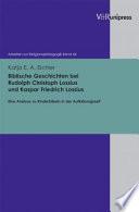 Biblische Geschichten bei Rudolph Christoph Lossius und Kaspar Friedrich Lossius