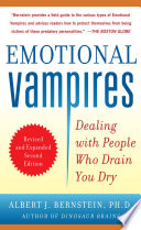 Emotional Vampires  Dealing with People Who Drain You Dry  Revised and Expanded 2nd Edition