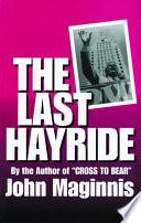 Last Hayride  The