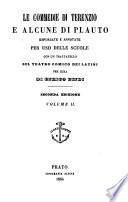 Le commedie di Terenzio e alcune di Plauto espurgate e annotate per uso delle scuole   con un trattatello sul teatro comico dei latini