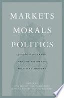 Markets  Morals  Politics