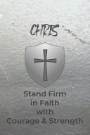 Chris Stand Firm in Faith with Courage   Strength Book PDF