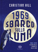 1969, sbarco sulla Luna