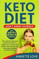 Keto Diet Don T Harm Yourself