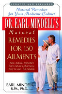 Dr  Earl Mindell s Natural Remedies for 150 Ailments  World