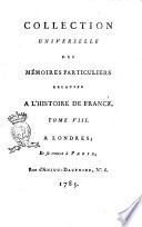Collection universelle des mémoires particuliers relatifs à l'histoire de France. Tome 1.[-67.]
