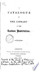 A Catalogue of the Library of the London Institution