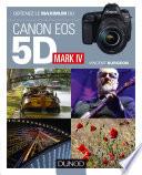 illustration Obtenez le maximum du Canon 5D Mark IV