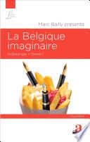 La Belgique imaginaire (Tome 1)