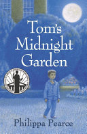 Tom s Midnight Garden The Summer He Resigns Himself To Weeks Of