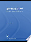 America  the UN and Decolonisation