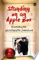 Standing on an Apple Box  The Story of a Girl among the Stars