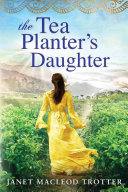 The Tea Planter s Daughter