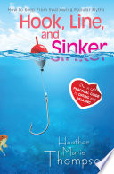 Hook, Line, and Sinker Picture Perfect Relationship And Christian Reality Is Hard