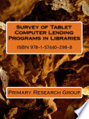 Survey of Tablet Computer Lending Programs in Libraries