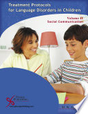 Treatment Protocols for Language Disorders in Children  Volume II