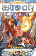 Astro City: Family Album : but of moments. of treasured memories....