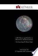 Künker Auktion 297 - 1.000 Münzen und Medaillen zur Reformation und Protestantismus - Die Sammlung Dr. Rainer Opitz