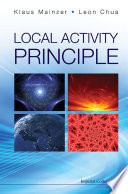 Local Activity Principle  The Cause Of Complexity And Symmetry Breaking