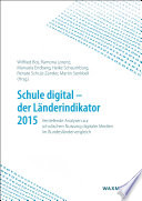 Schule digital - der Länderindikator 2015