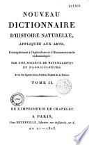 Nouveau Dictionnaire d histoire naturelle appliqu   aux arts  principalement    l agriculture et    l   conomie rurale et domestique  par une Soci  t   de naturalistes et d agriculteurs