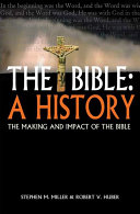 The Bible  a History