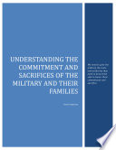 Understanding the Commitment and Sacrifices of the Military and their Families