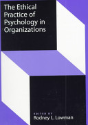 The Ethical Practice of Psychology in Organizations