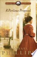 A Perilous Proposal  Carolina Cousins Book  1