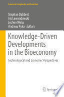 Knowledge Driven Developments In The Bioeconomy