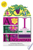 A Family Haggadah I  Revised Edition