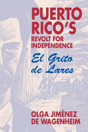 Puerto Rico s Revolt for Independence