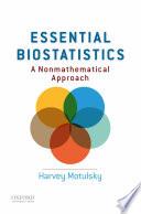 Essential Biostatistics: A Nonmathematical Approach