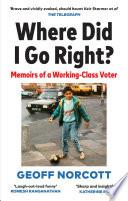 Where Did I Go Right  Book PDF