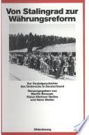 Von Stalingrad zur Währungsreform
