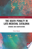 The Death Penalty in Late-Medieval Catalonia