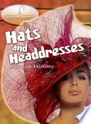 Hats and Headdresses Through History